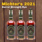 Michter's US*1 Barrel Strength Rye 2021 Release | MBSR