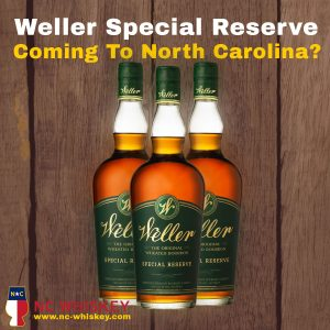 Weller Special Reserve in NC